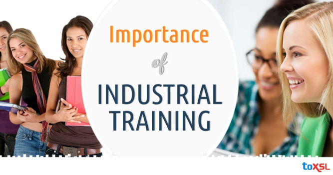 Why Industrial Training is Important for a Bright Career?