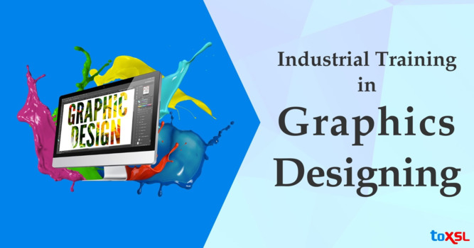 Graphic Designing Industrial Training in ToXSL Technologies