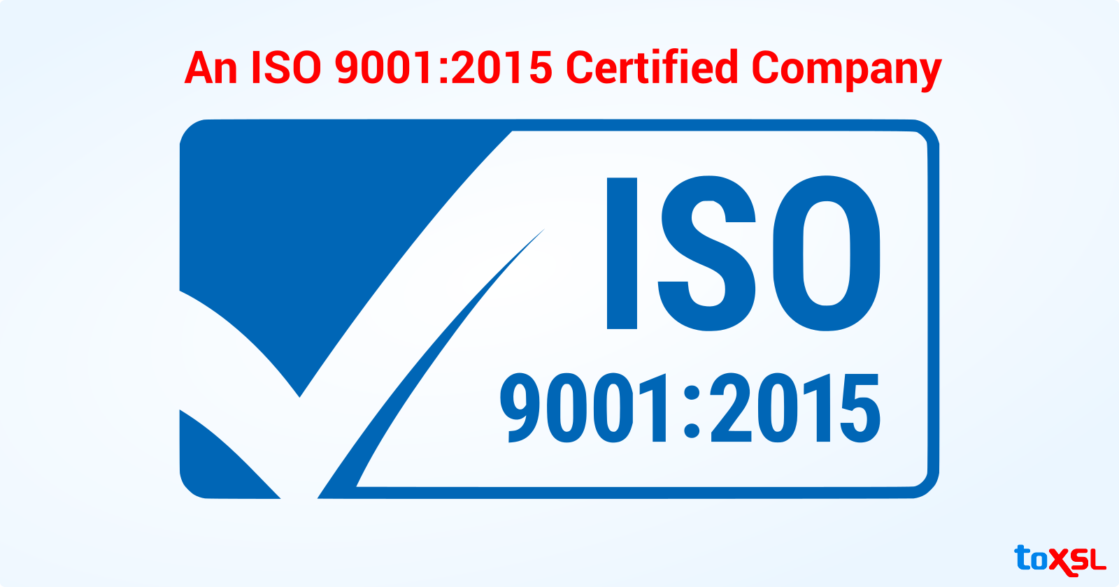 We have been awarded ISO: 9001:2015 certification!