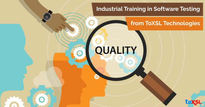 Industrial Training in Software Testing from ToXSL Technologies