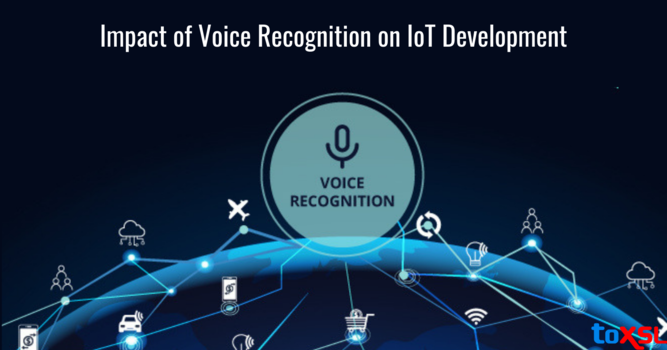 How Voice Recognition is Making an Impact on IoT Development