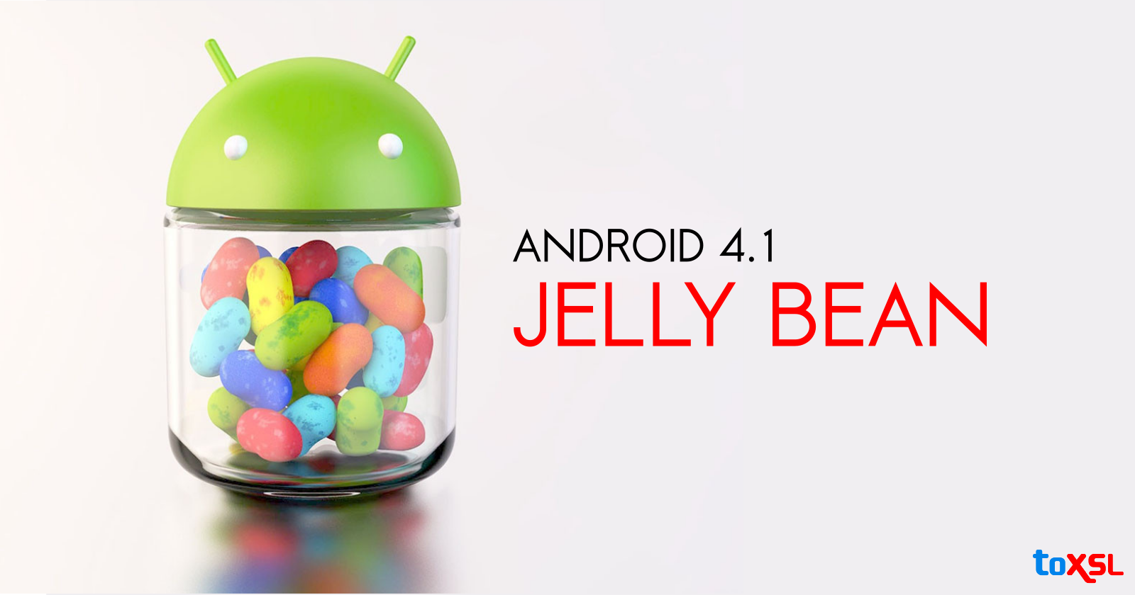 Google Introduced Android 4.1, Jelly Bean