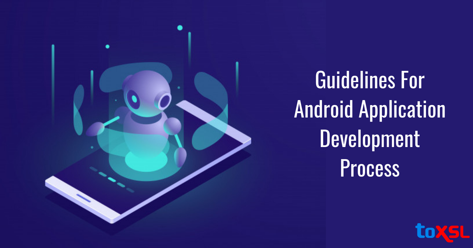 Guide To Create Android Application Development Process