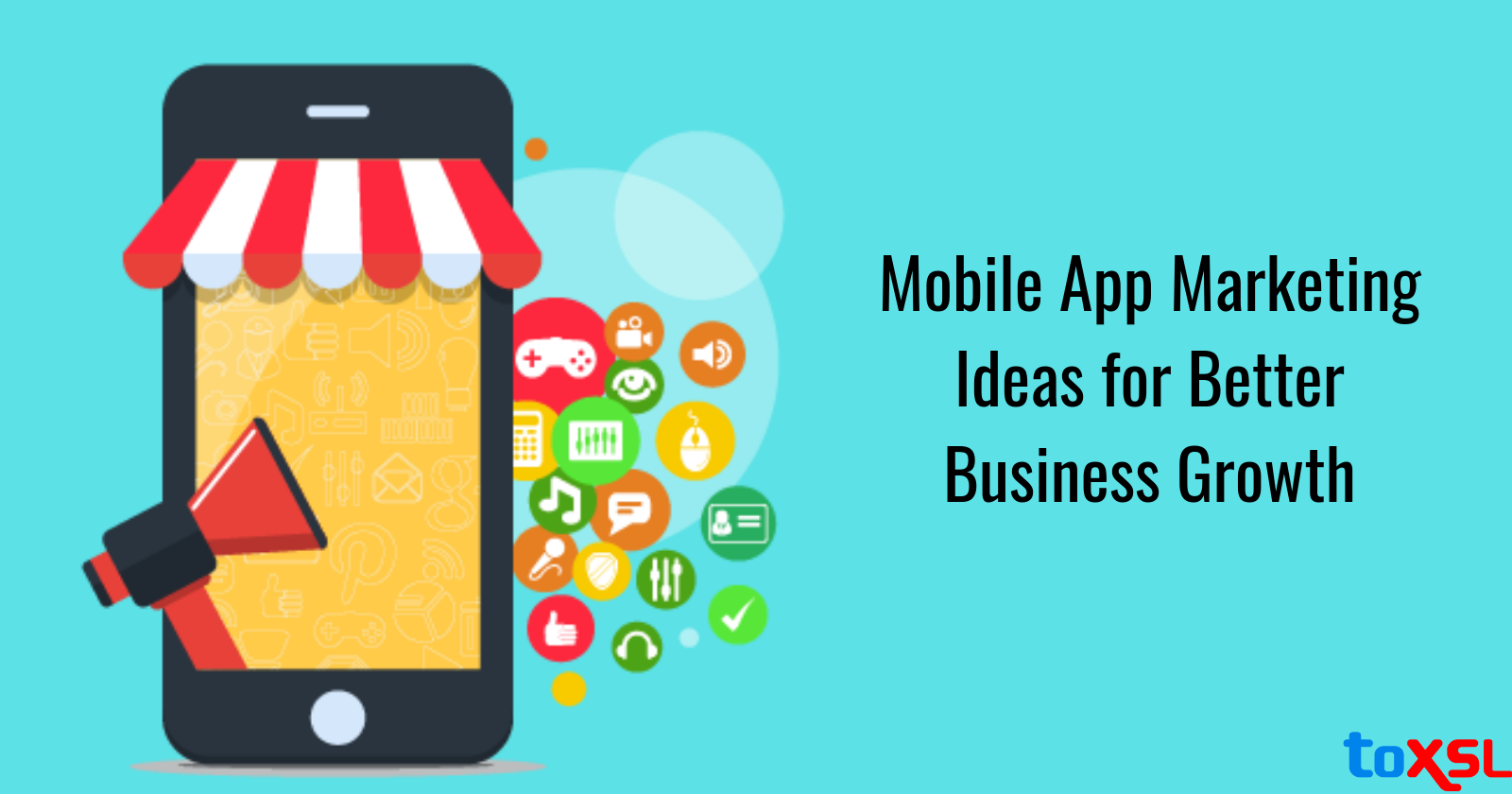 Top Mobile App Marketing Strategies to Try in 2019