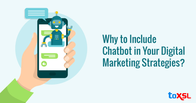 Why to Include Chatbot in Your Digital Marketing Strategies