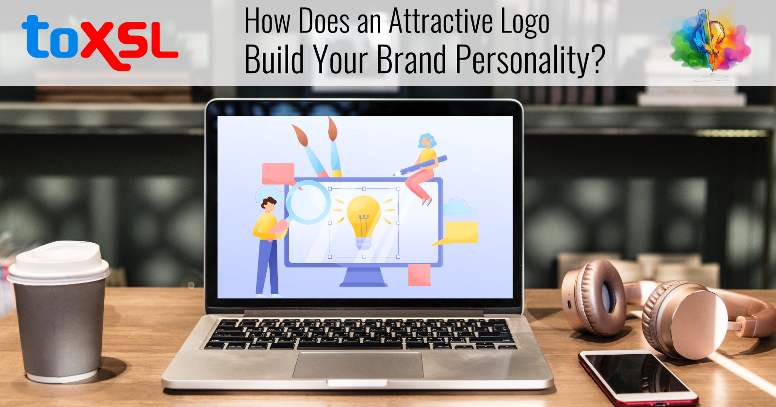 How Does an Attractive Logo Build Your Brand Personality?