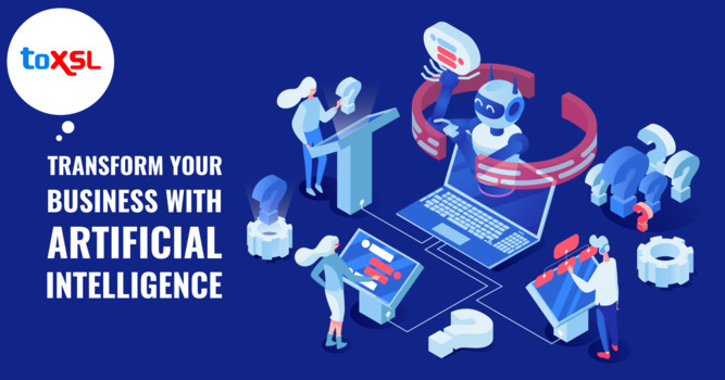 Transform Your Business With Artificial Intelligence