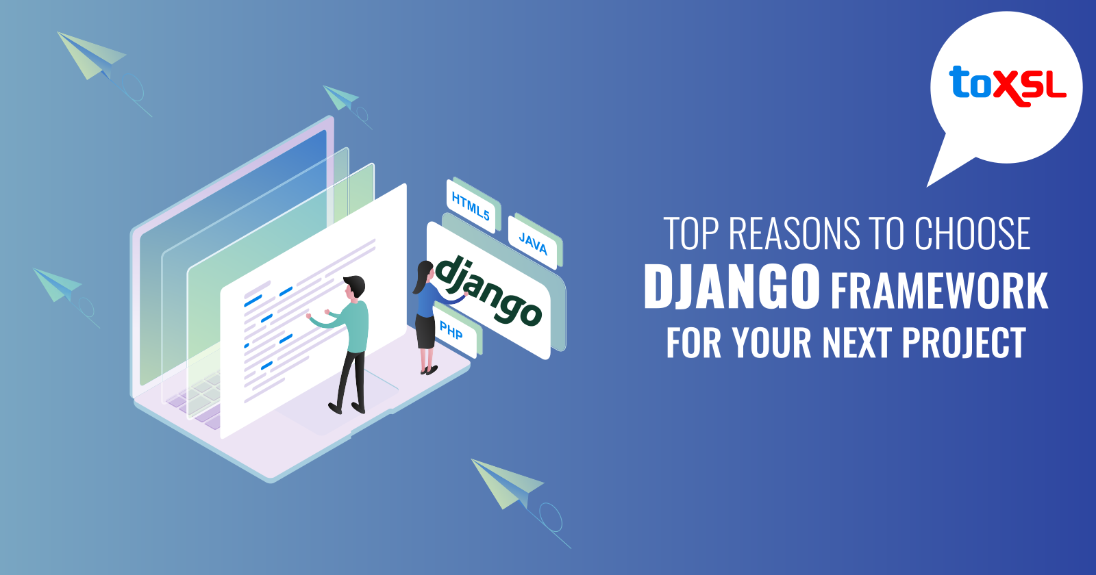 Top Reasons To Choose Django Framework For Your Next Project