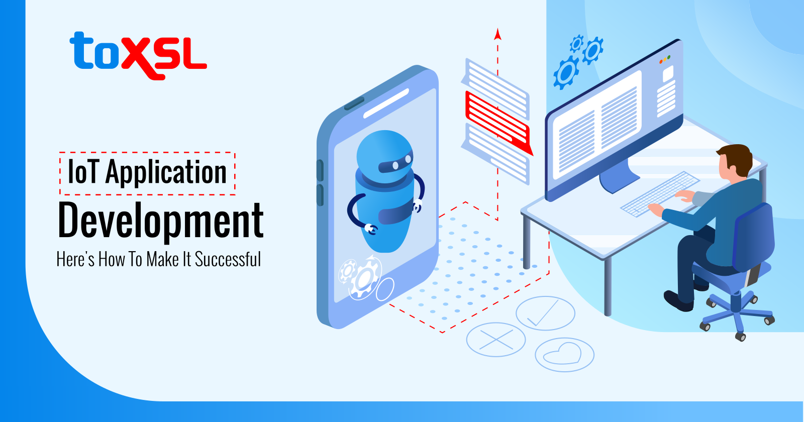 IoT Application Development: Here's How To Make It Successful