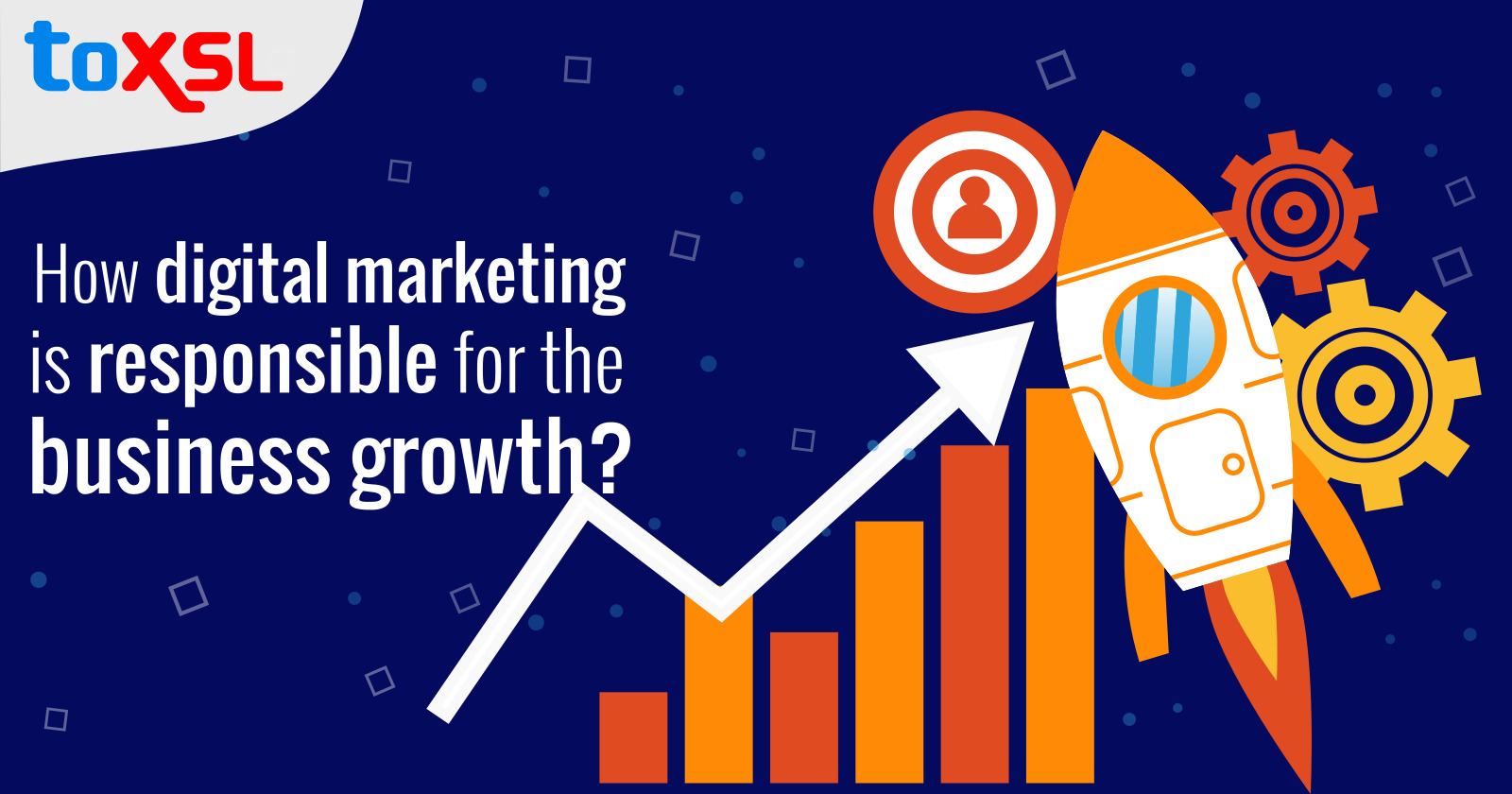 How Digital Marketing is Responsible for the Business Growth?