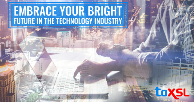 Embrace Your Bright Future In The Technology Industry!