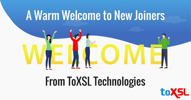 A Warm Welcome to New Joiners From ToXSL Technologies