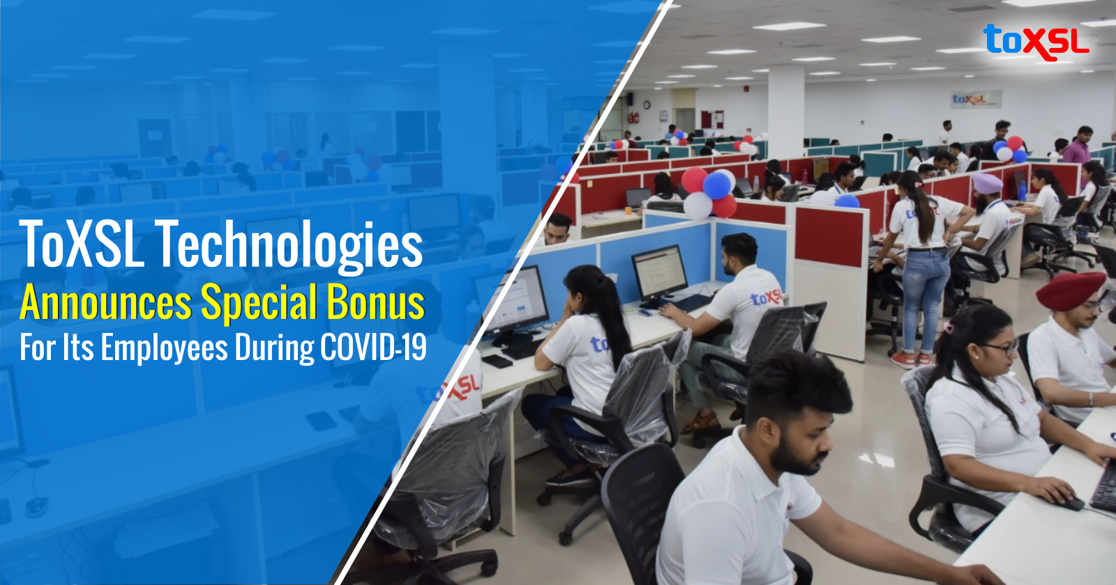 ToXSL Technologies Announces Special Bonus For Its Employees During COVID-19