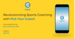 "Revolutionizing Sports Coaching with ""Pick your Coach"""