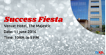 Success Fiesta: Get Ready For the Annual Celebration