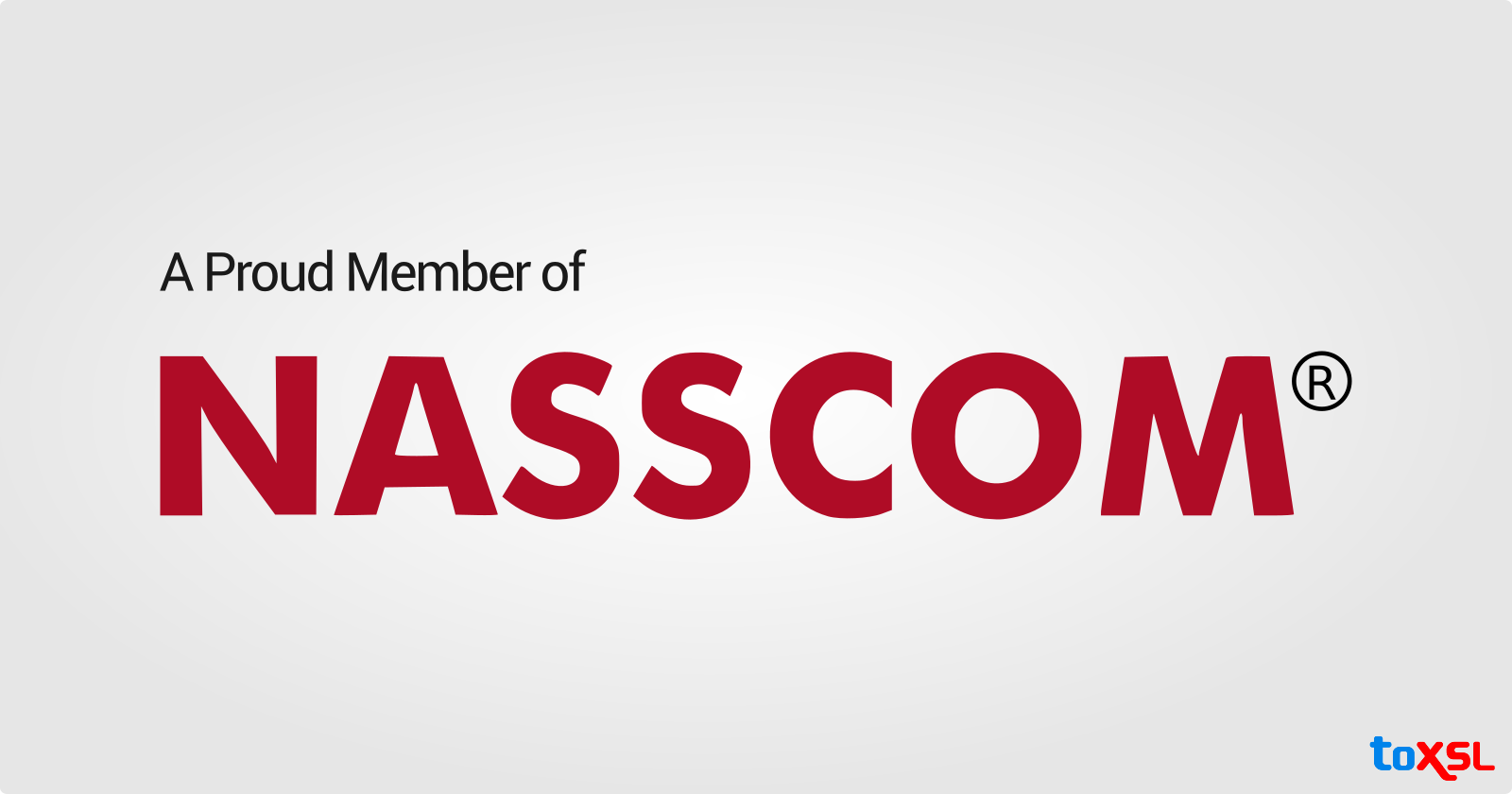 Delighted To Be An Illustrious Member of NASSCOM!!
