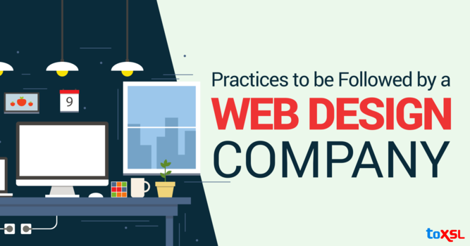 Practices to be Followed by a Web Design Company