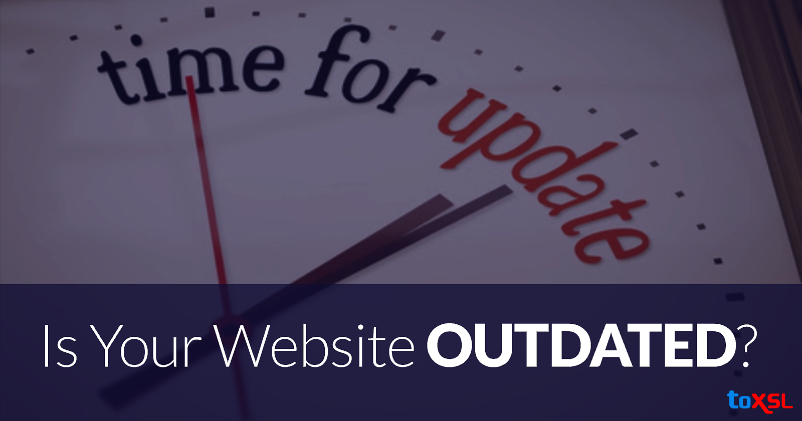 Ensuring Your Website is Not an Obsolete One