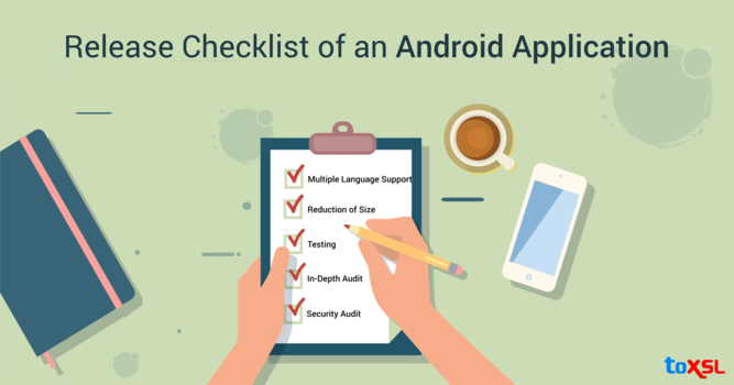 Checklist to Cover Before the Release of an Android Application