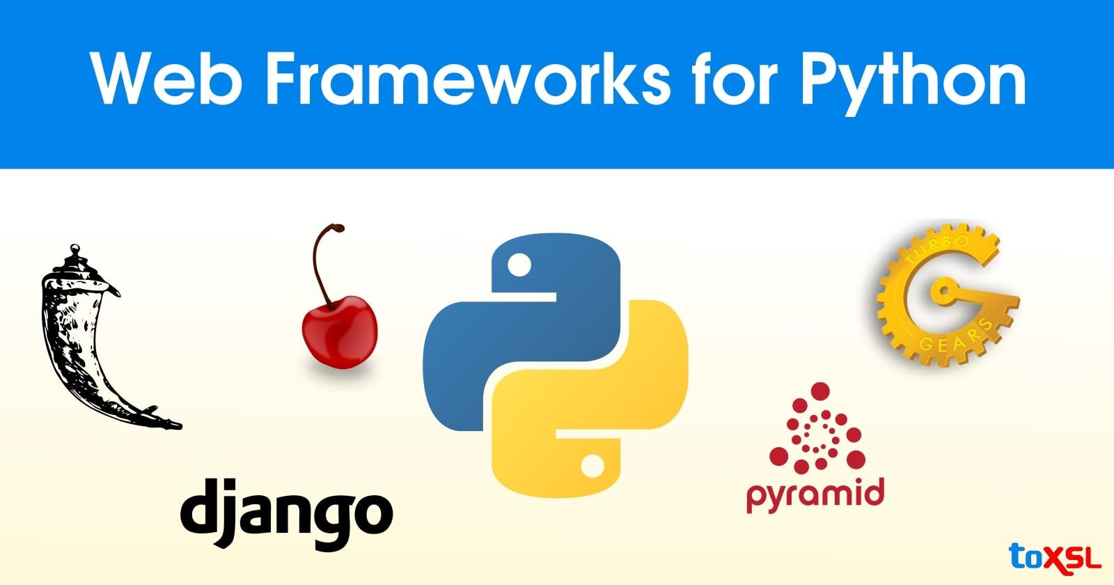 Most Popular Python Web Development Frameworks