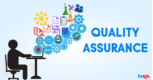 Quality Assurance- Principles to be Focused On