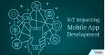 Impact of IoT on Application Development