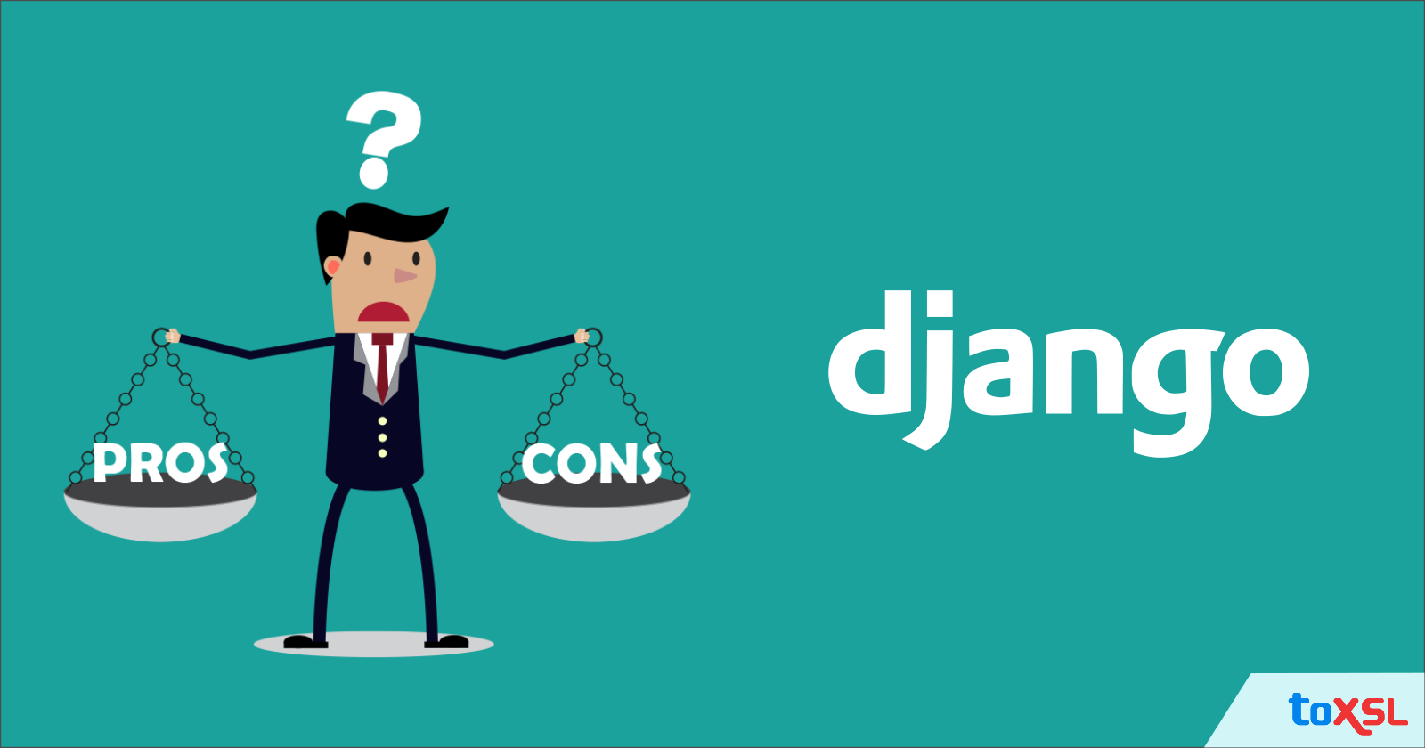 Pros and Cons of Django Over Other Frameworks